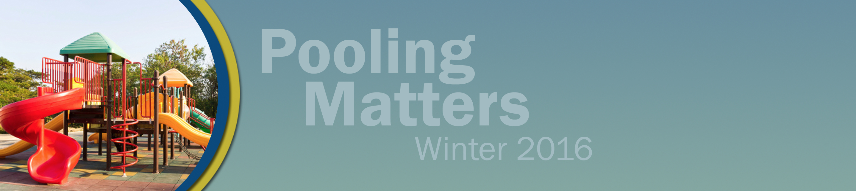 Pooling Matters: 2016 Winter Issue